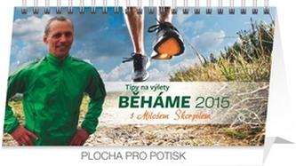 Kalendář 2015 - Běháme s Milošem Škorpilem - stolní