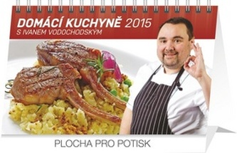 Kalendář 2015 - Domácí kuchyně s Ivanem Vodochodským - stolní