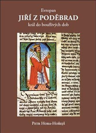 Evropan Jiří z Poděbrad