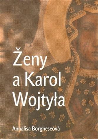 Ženy a Karol Wojtyla