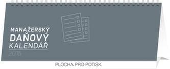 Kalendář 2015 - Manažerský daňový - stolní