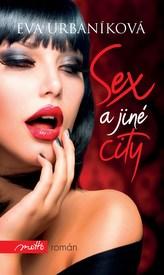 Sex a jiné city