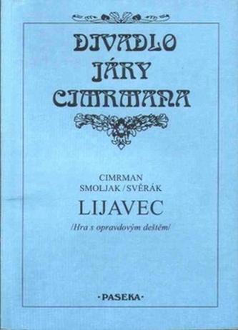 Lijavec - Zdeněk Svěrák