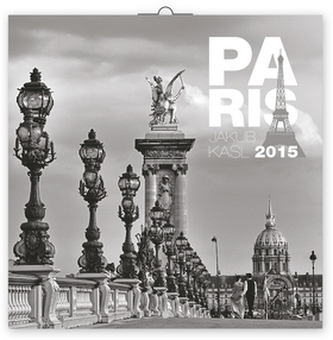 Kalendář 2015 - Paříž Jakub Kasl - nástěnný
