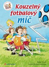 Kouzelný fotbalový míč - Chvilku čteš ty a chvilku já