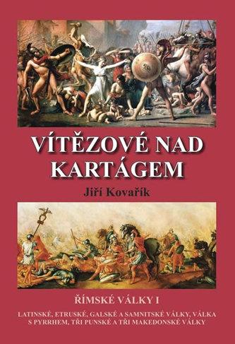 Vítězové nad Kartágem - Jiří Kovařík