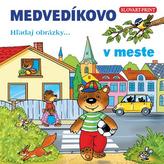 Medvedíkovo Hľadaj obrázky... v meste