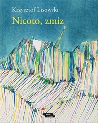 Nicoto, zmiz - Krzysztof Lisowski