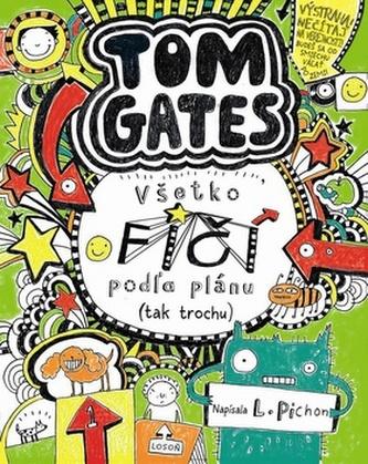 Tom Gates Všetko fičí podľa plánu (tak trochu)