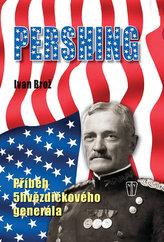 Pershing - Příběh 5hvězdičkového generála
