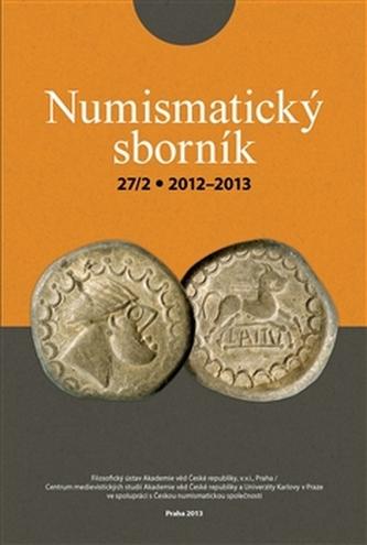 Numismatický sborník 27/2 (2012–2013)