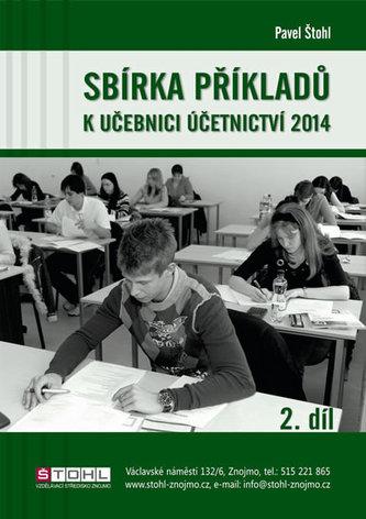 Sbírka příkladů k učebnici účetnictví II. díl 2014