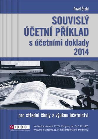 Souvislý účetní příklad s účetními doklady 2014