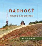 Radhošť - Historie a současnost