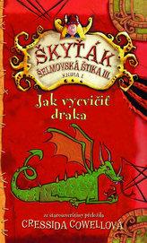 Jak vycvičit draka 1 (Škyťák Šelmovská Štika III.)
