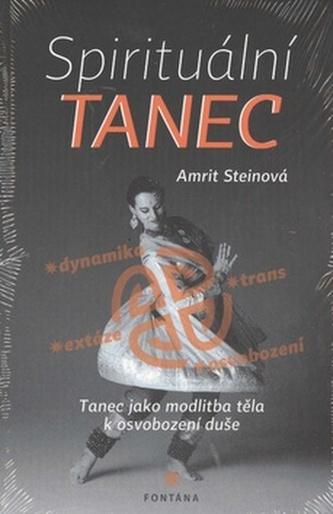 Spirituální tanec - Amrit Stein