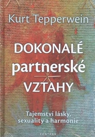 Dokonalé partnerské vztahy - Kurt Tepperwein