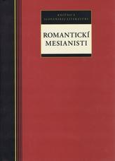 Romantickí mesianisti