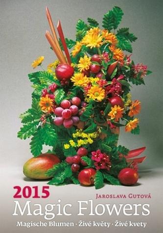 Kalendář nástěnný 2015 - Živé květy