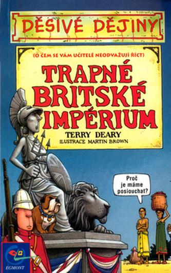 Trapné britské impérium