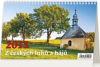 Kalendář stolní 2015 - Z Českých luhů a hájů + katolické kalendárium