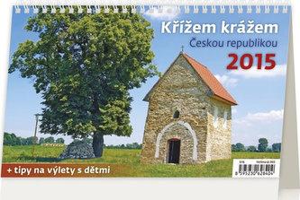 Kalendář stolní 2015 - Křížem krážem Českou republikou