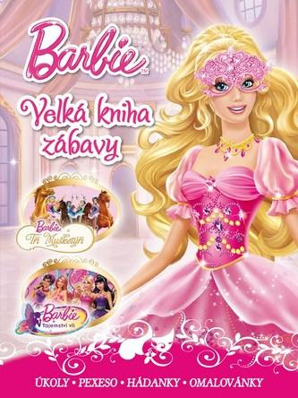 Barbie - Velká kniha zábavy - Barbara Jean Hicks