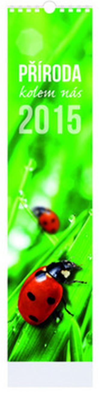 Příroda kolem nás - nástenný kalendář 2015