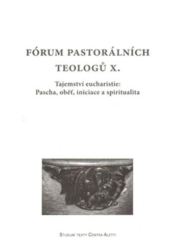 Fórum pastorálních teologů  X.