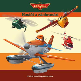 Lietadlá 2 Hasiči a záchranári