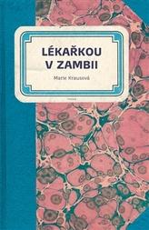 Lékařkou v Zambii