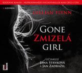 Zmizelá / Gone Girl - 2 CD (čte Jany Stryková, Jan Zadražil)