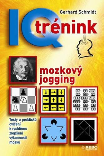 IQ trénink - mozkový jogging - 5. vydání