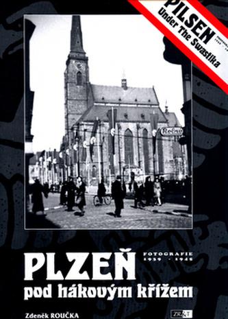 Plzeň pod hákovým křížem