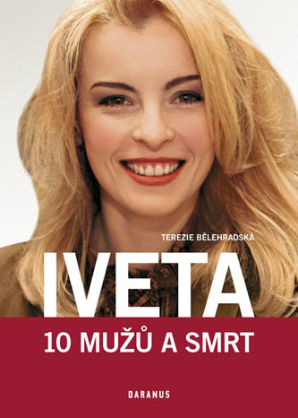 Iveta - 10 mužů a smrt