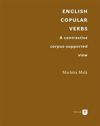 English Copular Verbs. A contrastive corpussupported view