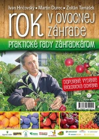 Rok v ovocnej záhrade - Ivan Hričovský; Martin Durec; Zoltán Tamašek