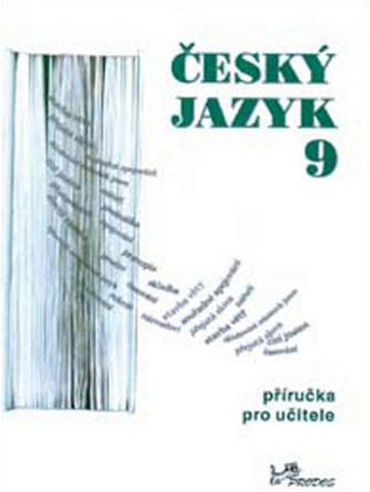 Český jazyk 9 příručka pro učitele