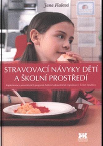 Stravovací návyky dětí a školní prostředí