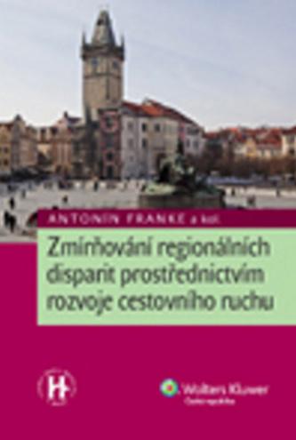 Zmírňování regionálních disparit prostřednictvím rozvoje cestovního ruchu
