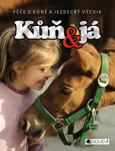 Kůň a já