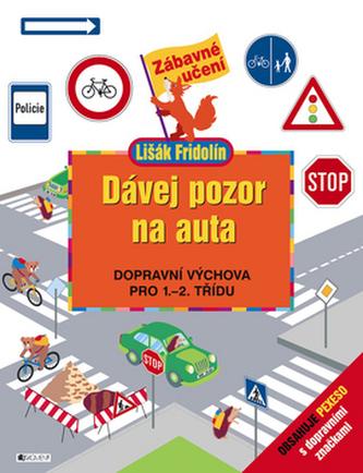 Dávej pozor na auta