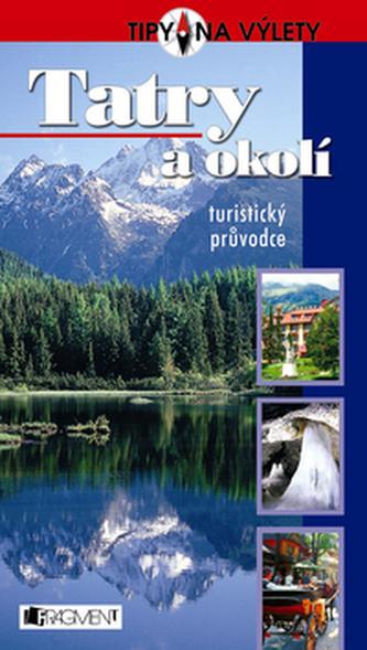 Tatry a okolí