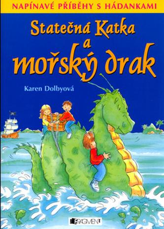 Statečná Katka a mořský drak