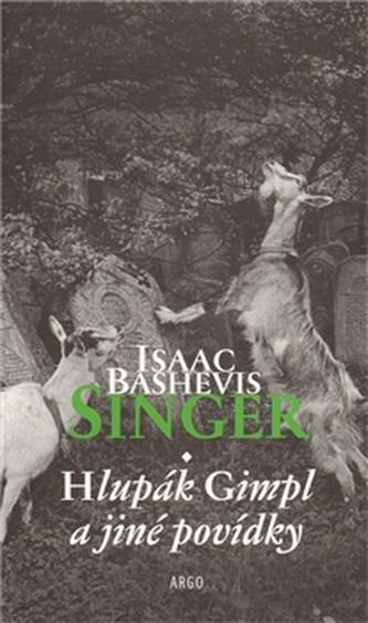 Hlupák Gimpl - Isaac Bashevis Singer