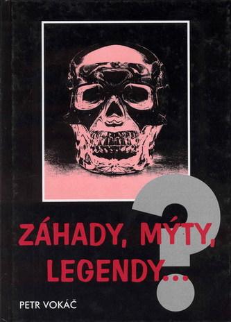 Záhady, mýty, legendy