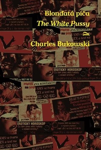 Odbarvená píča / A White Pussy - Charles Bukowski