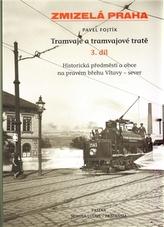 Zmizelá Praha-Tramvaje 3. tramvajové tratě