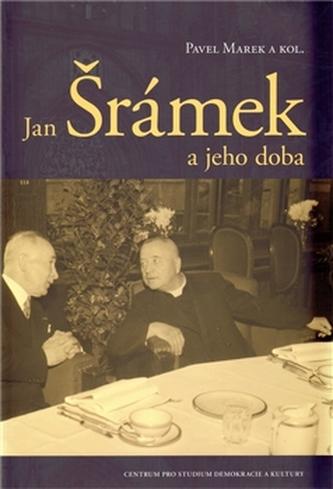Jan Šrámek a jeho doba