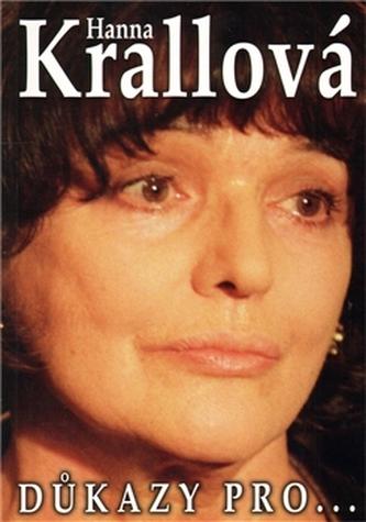 Důkazy pro… - Hanna Krallová